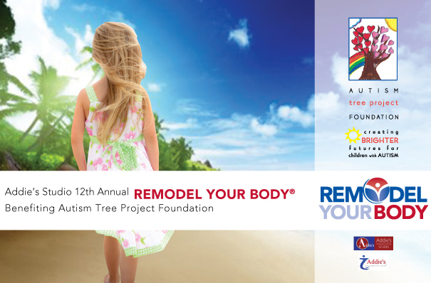 Remodel Your Body While Supporting Autism Tree Project Foundation